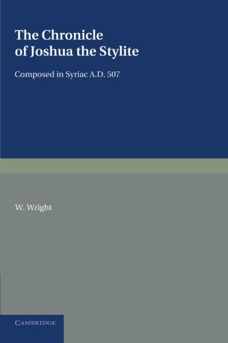 9781107621053: The Chronicle of Joshua the Stylite