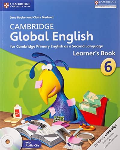 9781107621251: Cambridge global English. Stage 6. Learner's book. Per la Scuola media. Con CD Audio: for Cambridge Primary English as a Second Language (Cambridge Primary Global English)