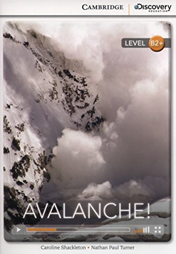 Avalanche High Intermediate Book with Online Access Cambridge Discovery Interactive Readers: ...