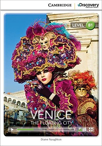 9781107621633: Venice: The Floating City Intermediate Book with Online Access (Cambridge Discovery Interactiv)