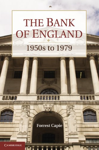 9781107621695: The Bank of England: 1950s to 1979 (Studies in Macroeconomic History)