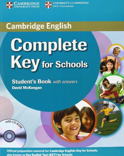 9781107621732: Complete Key for Schools Student's Pack with Answers (Student's Book with CD-ROM, Workbook with Audio CD)