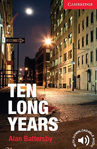 9781107621787: Ten Long Years Level 1 Beginner/Elementary (Cambridge English Readers)