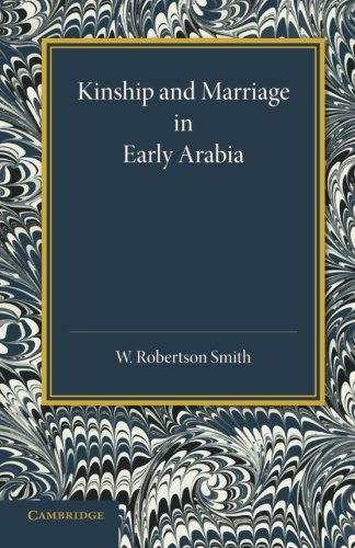 9781107622029: Kinship and Marriage in Early Arabia