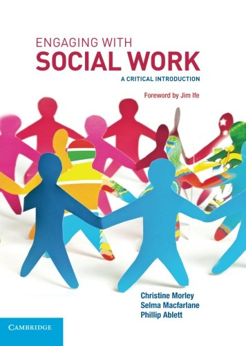 Engaging with Social Work (Paperback): Christine Morley