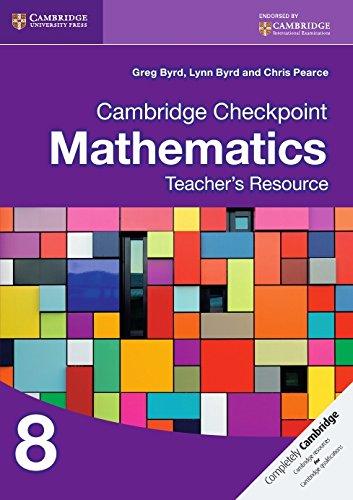 Cambridge Checkpoint Mathematics Teacher's Resource 8 (Cambridge International Examinations): ...