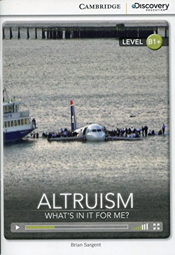 9781107622623: Altruism: What's in it for Me? Intermediate Book with Online Access (Cambridge Discovery Interactiv)