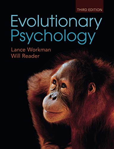 Evolutionary Psychology: An Introduction (Paperback): Lance Workman, Will