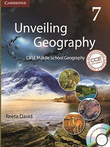 Unveiling Geography: CBSE Middle School Geography 7: Reeta David