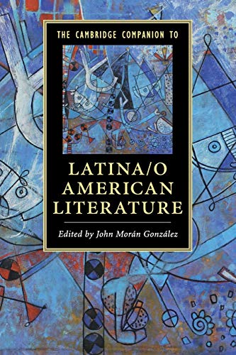 9781107622920: The Cambridge Companion to Latina/o American Literature (Cambridge Companions to Literature)