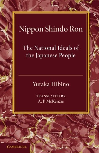 9781107623217: Nippon Shindo Ron: Or, The National Ideals of the Japanese People