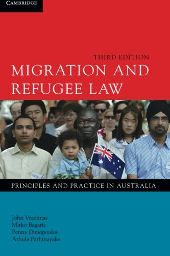 9781107623279: Migration and Refugee Law: Principles and Practice in Australia