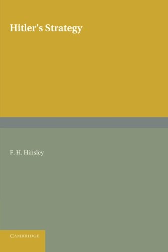 Hitlers Strategy: F. H. Hinsley