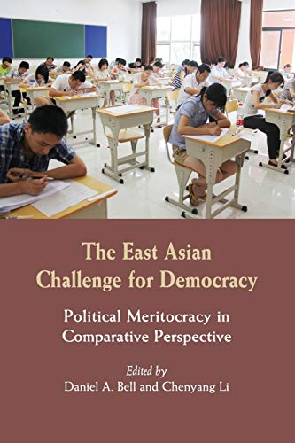9781107623774: The East Asian Challenge for Democracy: Political Meritocracy in Comparative Perspective