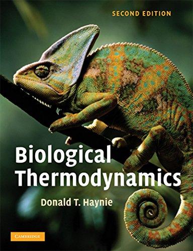 Biological Thermodynamics, (Second Edition): Donald T. Haynie