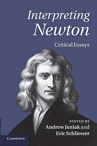 Interpreting Newton: Critical Essays