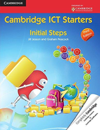 Cambridge ICT Starters: Initial Steps: Peacock, Graham, Jesson,