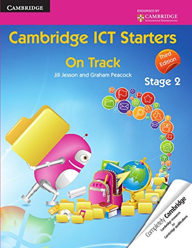 Cambridge ICT Starters - on Track Stage: Peacock Graham Jesson