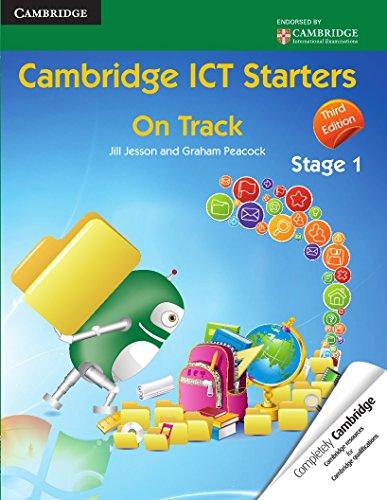 Cambridge ICT Starters: On Track, Stage 1: Peacock, Graham, Jesson,