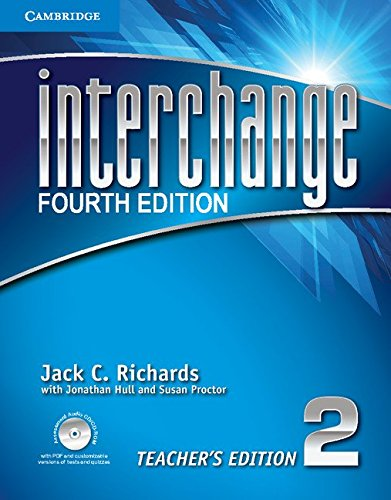 Interchange Level 2 Teacher's Edition with Assessment Audio CD/CD-ROM (Paperback): Jack C...