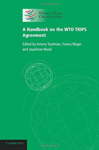 9781107625297: A Handbook on the WTO TRIPS Agreement