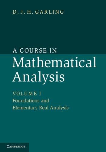 Course in Mathematical Analysis 3 Volume Set (Hardcover): D.J.H. Garling
