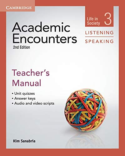 9781107625471: Academic Encounters Level 3 Teacher's Manual Listening and Speaking: Life in Society