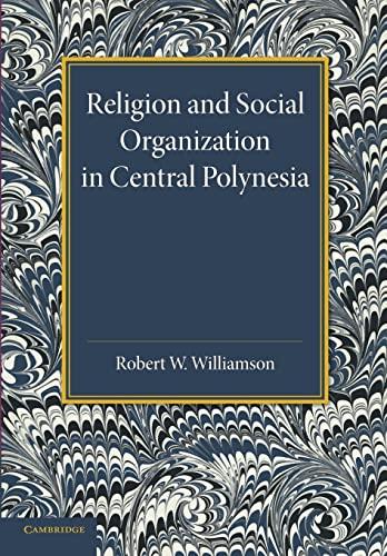 9781107625693: Religion and Social Organization in Central Polynesia