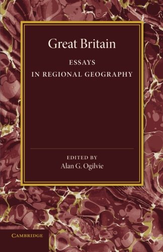Great Britain: Essays in Regional Geography (Paperback)