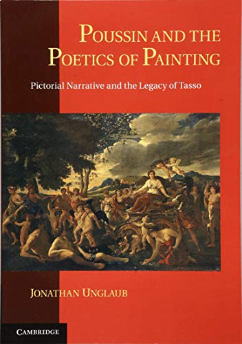 9781107626744: Poussin and the Poetics of Painting: Pictorial Narrative and the Legacy of Tasso