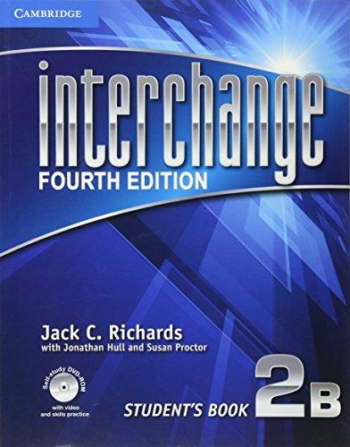 9781107626768: Interchange Level 2 Student's Book B with Self-study DVD-ROM (Interchange Fourth Edition)