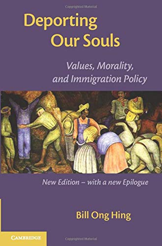 9781107626782: Deporting our Souls: Values, Morality, and Immigration Policy