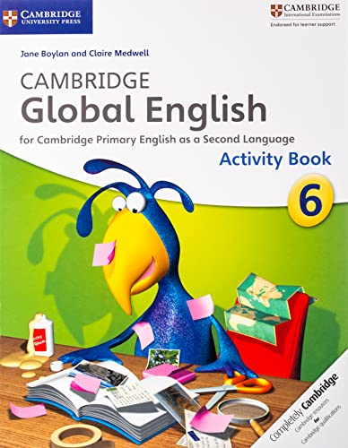 9781107626867: Cambridge global English. Stage 6. Activity book. Per la Scuola media (Cambridge Primary Global English)