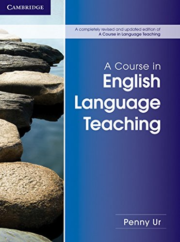 9781107627130: A Course in English Language Teaching (Completely Revised and Updated Edition)