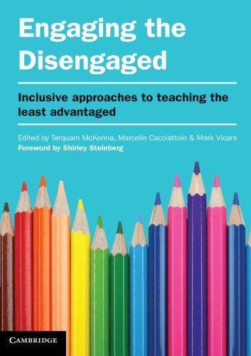 Engaging the Disengaged: Inclusive Approaches to Teaching the Least Advantaged (Paperback): Tarquam...