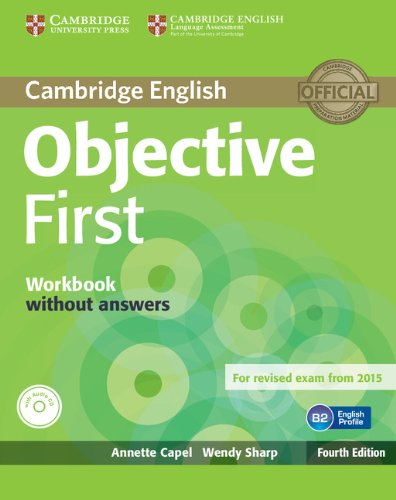 9781107628397: Objective First Workbook without Answers with Audio CD Fourth Edition