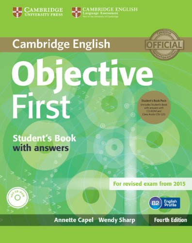 9781107628472: Objective First Student's Book Pack (Student's Book with Answers with CD-ROM and Class Audio CDs(2)) Fourth Edition
