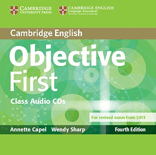 9781107628540: Objective First Class Audio CDs (2) Fourth Edition
