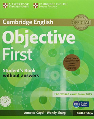 9781107628564: Objective First Student's Pack (Student's Book without Answers with CD-ROM, Workbook without Answers with Audio CD)