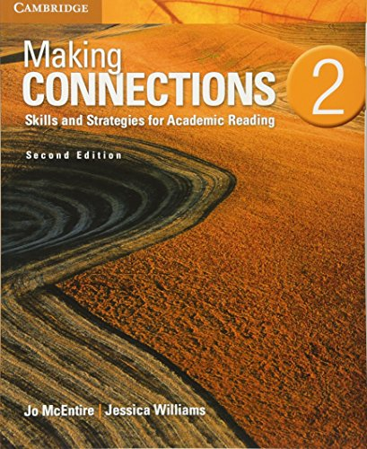 Making Connections Level 2 Student's Book: Skills and Strategies for Academic Reading: ...