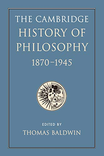 9781107628830: The Cambridge History of Philosophy 1870-1945
