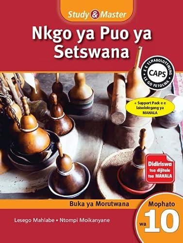 9781107629035: Study & Master Nkgo ya Puo ya Setswana Buka ya Moithuti Mophato wa 10 (CAPS Setswana) (Setswana Edition)