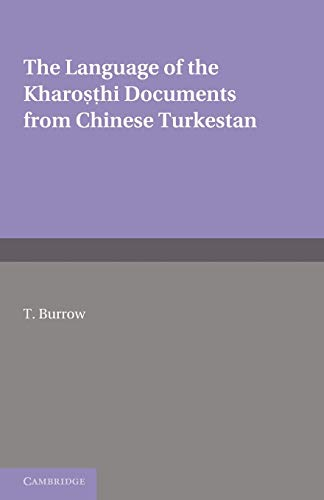 9781107629486: The Language of the Kharosthi Documents from Chinese Turkestan