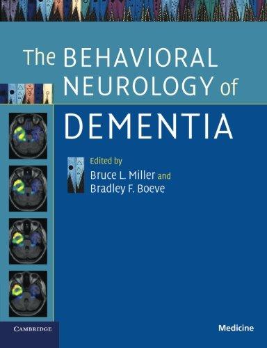9781107629998: The Behavioral Neurology of Dementia