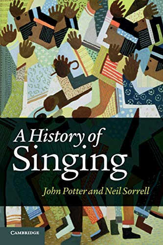9781107630093: A History of Singing