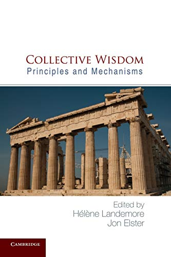 9781107630277: Collective Wisdom: Principles and Mechanisms