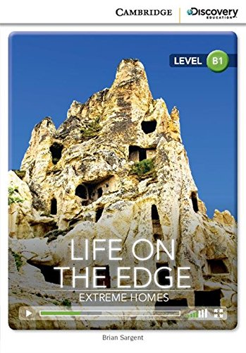 9781107630284: Life on the Edge: Extreme Homes Intermediate Book with Online Access (Cambridge Discovery Interactive Readers)