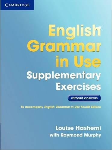 9781107630437: English Grammar in Use Supplementary Exercises .without Answers