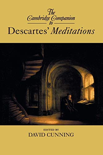 9781107630482: The Cambridge Companion to Descartes' Meditations (Cambridge Companions to Philosophy)