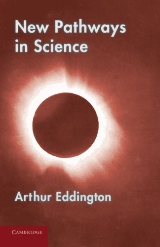 9781107630628: New Pathways in Science: Messenger Lectures (1934)